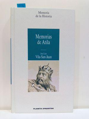 MEMORIAS DE ATILA (COL.MEMORIA DE LA HISTORIA)