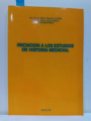 INICIACIÓN A LOS ESTUDIOS DE HISTORIA MEDIEVAL