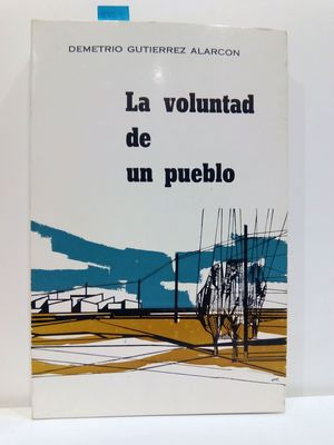 LA VOLUNTAD DE UN PUEBLO