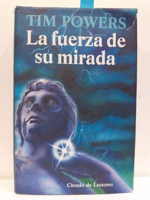 LA FUERZA DE SU MIRADA
