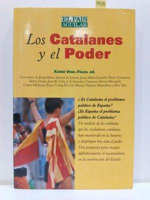 LOS CATALANES Y EL PODER (NUEVO SIGLO)