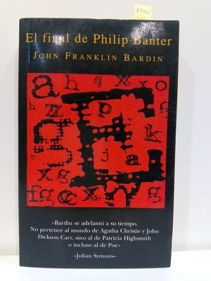 EL FINAL DE PHILIP BANTER (SPANISH EDITION)