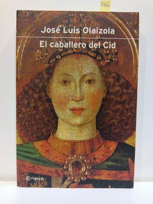 EL CABALLERO DEL CID (AUTORES ESPANOLES E IBEROAMERICANOS) (SPANISH EDITION)
