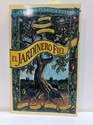 EL JARDINERO FIEL (BYBLOS: NEW AGE) (SPANISH EDITION)