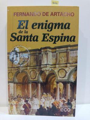 EL ENIGMA DE LA SANTA ESPINA / HOLY THORN'S MYSTERY (ECO / ECHO) (SPANISH EDITION)