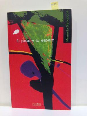EL PASO Y LA ESPERA/ WALKING SLOWLY. REFLECTIONS (NUEVA ALIANZA MINOR) (SPANISH EDITION)