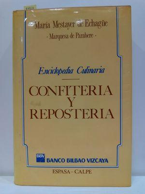 CONFITERÍA Y REPOSTERÍA. ENCICLOPEDIA CULINARIA