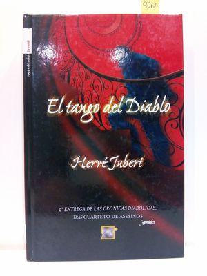 EL TANGO DEL DIABLO (SPANISH EDITION). TILOGÍA LAS CRÓNICAS DIABÓLICAS 2.