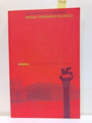LOS ZAPATOS DE MURANO (COLECCION ESCOLAR DE LITERATURA) (SPANISH EDITION)