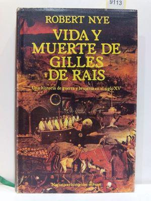 VIDA Y MUERTE DE GILLES DE RAIS (NARRATIVAS HISTÓRICAS)