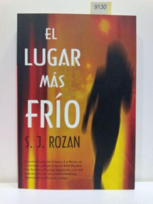 EL LUGAR MAS FRIO/ NO COLDER PLACE (SPANISH EDITION)