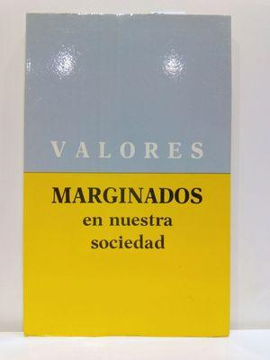 VALORES MARGINADOS EN NUESTRA SOCIEDAD