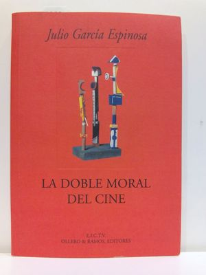 LA DOBLE MORAL DEL CINE