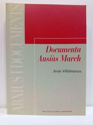 AUSIAS MARCH: COLECCIÓN DOCUMENTAL (COL.LECCIÓ ARXIUS I DOCUMENTS)