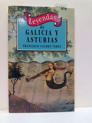 LEYENDAS DE GALICIA Y ASTURIAS (SPANISH EDITION)