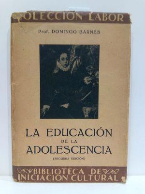 LA EDUCACIÓN DE LA ADOLESCENCIA
