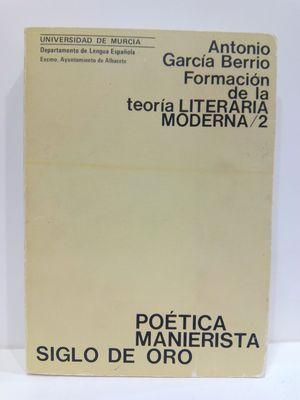 FORMACIÓN DE LA TEORIA LITERARIA MODERNA