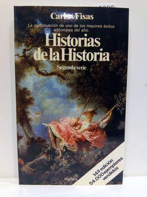 HISTORIAS DE LA HISTORIA (SEGUNDA SERIE)