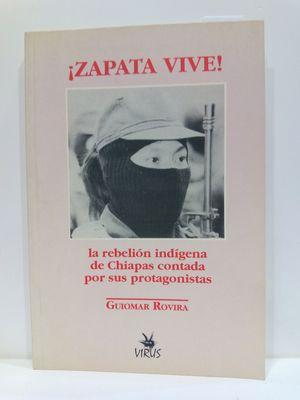 ¡ZAPATA VIVE! (SPANISH EDITION)