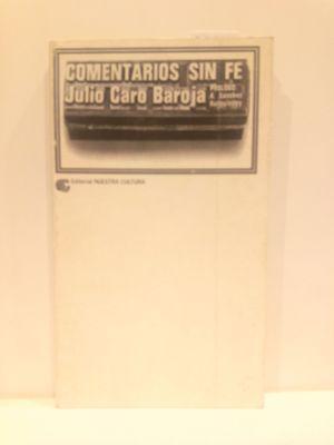 COMENTARIOS SIN FE (SERIE ARTE Y LITERATURA, NÚMERO 8)