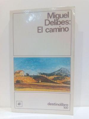 EL CAMINO (COLECCION DESTINOLIBRO) (SPANISH EDITION)