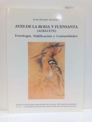 AVES DE LA RODA Y FUENSANTA (ALBACETE). FENOLOGÍA, NIDIFICACIÓN Y COMUNIDADES.  (CON SU COMPRA COLABORA CON LA ONG  'ASOCIACIÓN AMISTAD')