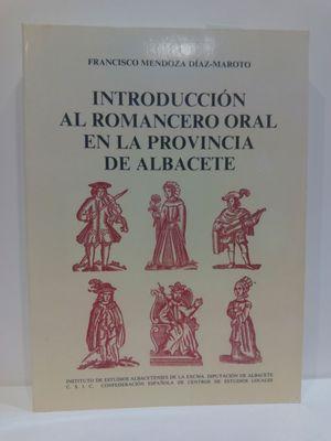 INTRODUCCION AL ROMANCERO ORAL EN LA PROVINCIA DE ALBACETE (PUBLICACIONES DEL INSTITUTO DE ESTUDIOS ALBACETENSES) (SPANISH EDITION) (CON SU COMPRA COLABORA CON LA ONG  'ASOCIACIÓN AMISTAD')