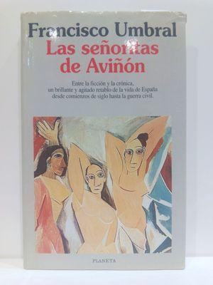 LAS SENORITAS DE AVIÑÓN (COLECCIÓN AUTORES ESPAÑOLES E HISPANOAMERICANOS)  (CON SU COMPRA COLABORA CON LA ONG  'ASOCIACIÓN AMISTAD')