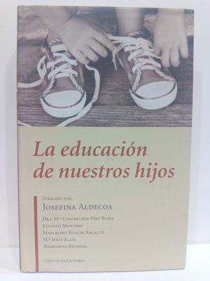 LA EDUCACIÓN DE NUESTROS HIJOS