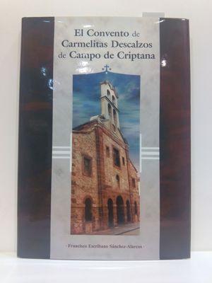 EL CONVENTO DE CARMELITAS DESCALZOS DE CAMPO DE CRIPTANA.  (CON SU COMPRA COLABORA CON LA ONG  'AMISTAD')