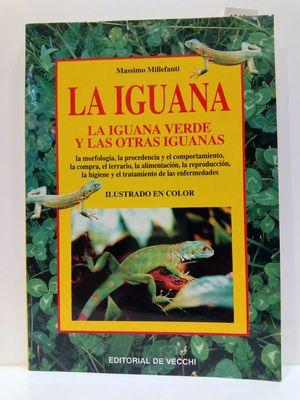 IGUANA, LA - LA IGUANA VERDE Y LAS OTRAS IGUANAS (SPANISH EDITION)