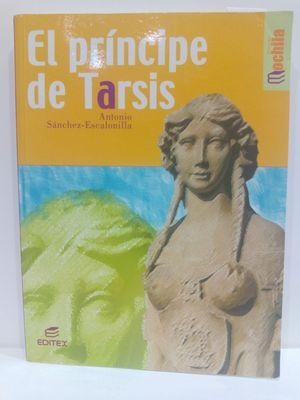 EL PRINCIPE DE TARSIS (COLECCION LIBROS DE MOCHILA) (SPANISH EDITION)