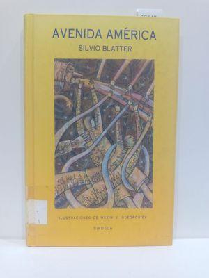 AVENIDA AMERICA/ AMERICA AVENUE (SPANISH EDITION) (CON SU COMPRA COLABORA CON LA ONG  'AMISTAD')