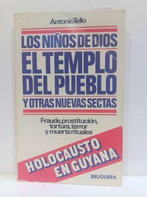 LOS NINOS DE DIOS, EL TEMPLO DEL PUEBLO Y OTRAS NUEVAS SECTAS (CIRCULO) (SPANISH EDITION)