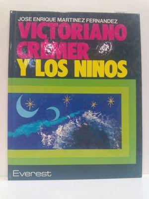 VICTORIANO CRÉMER Y LOS NIÑOS