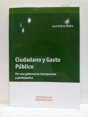 CIUDADANO Y GASTO PÚBLICO. (CON SU COMPRA COLABORA CON LA ONG  'AMISTAD')