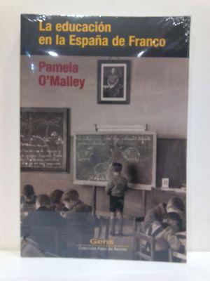 EDUCACIÓN EN LA ESPAÑA DE FRANCO, LA. (CON SU COMPRA COLABORA CON LA ONG  'CÁRITAS')