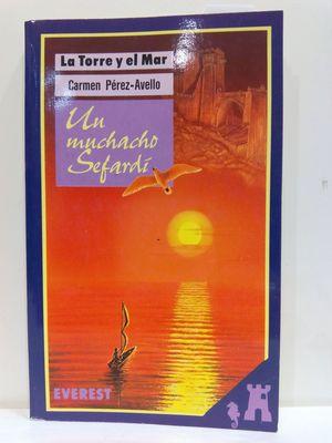 UN MUCHACHO SEFARDI/A SEPHARDIC BOY (SPANISH EDITION) (CON SU COMPRA COLABORA CON LA ONG  'AMISTAD')