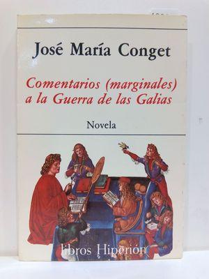 COMENTARIOS MARGINALES A LA GUERRA DE LAS GALIAS: NOVELA (LIBROS HIPERION) (SPANISH EDITION)(CON SU COMPRA COLABORA CON LA ONG  'AMISTAD')