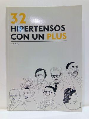 32 HIPERTENSOS CON UN PLUS