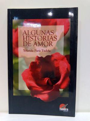ALGUNAS HISTORIAS DE AMOR