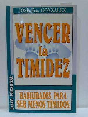 VENCER LA TIMIDEZ. HABILIDADES PAR (SUPERACION PERSONAL) (SPANISH EDITION)