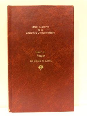 UN AMIGO DE KAFKA. OBRAS MAESTRAS DE LA LITERATURA CONTEMPORÁNEA, 97