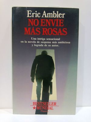 NO ENVIE MAS ROSAS