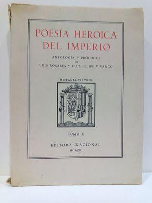 POESÍA HEROICA DEL IMPERIO. TOMO I