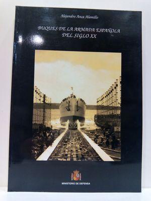 BUQUES DE LA ARMADA ESPAÑOLA DEL SIGLO XX