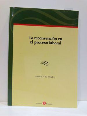 LA RECONVENCIÓN EN EL PROCESO LABORAL