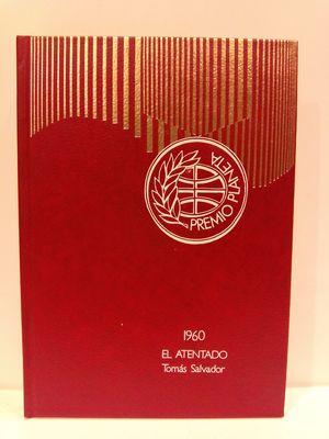 EL ATENTADO (AUTORES ESPANOLES CONTEMPORANEOS)
