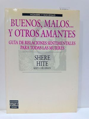 BUENOS, MALOS... Y OTROS AMANTES (SPANISH EDITION)