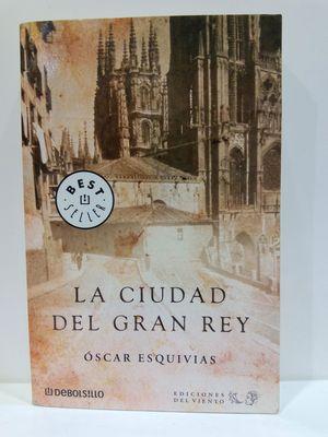 LA CIUDAD DEL GRAN REY